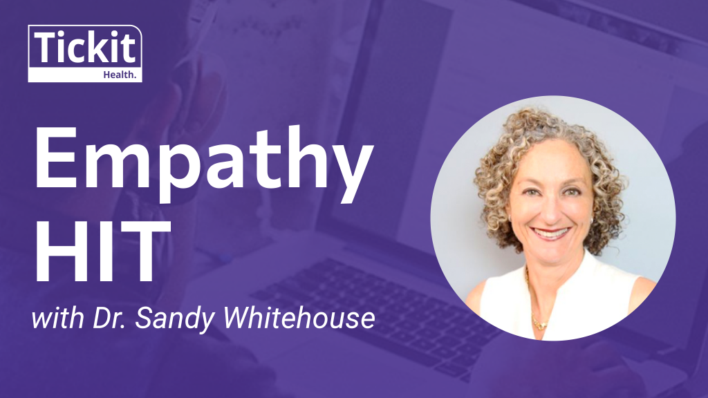 Empathy HIT with Dr. Sandy Whitehouse