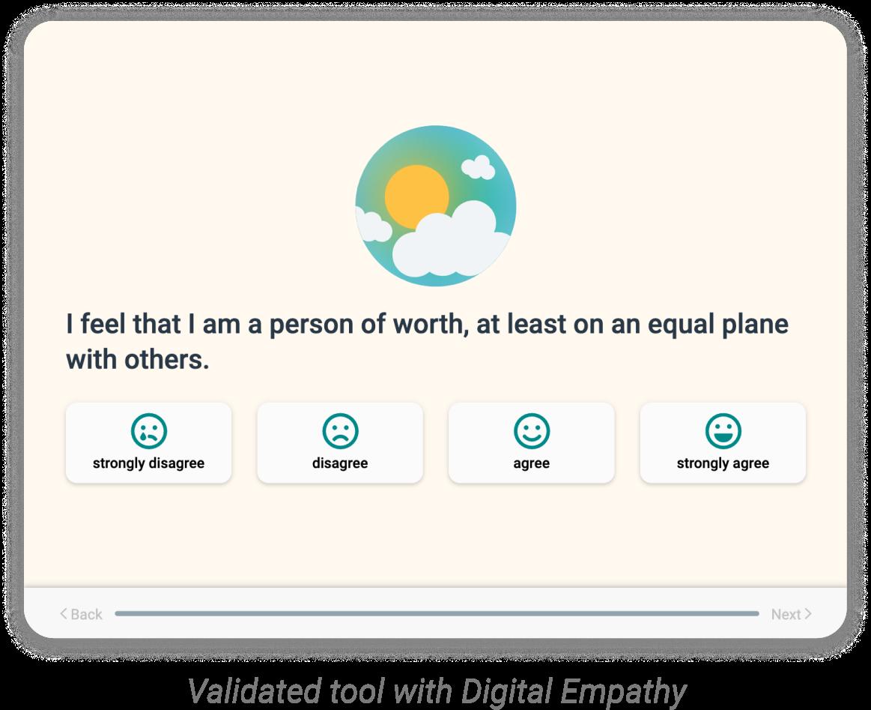 Digital Empathy tool with illustrations, icons. Validated tool Rosenberg Self Esteem Scale.